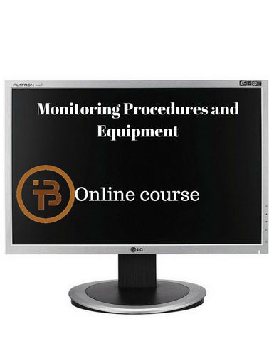 Monitoring Procedures and Equipment