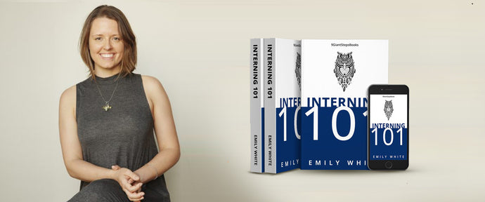 Author/Entrepreneur, <br>Emily White, On Her Book,<br> <i>Interning 101</i>