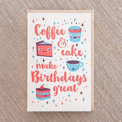 NEW! Coffee & Cake Make Birthday's Great Card