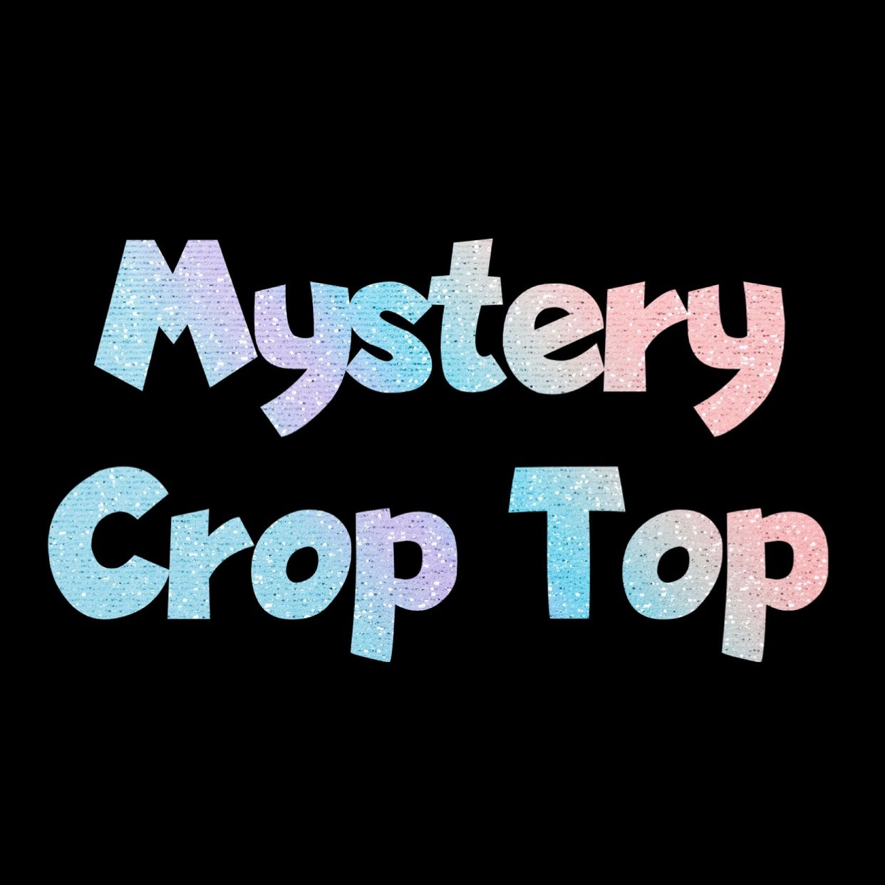 Mystery Crop Top