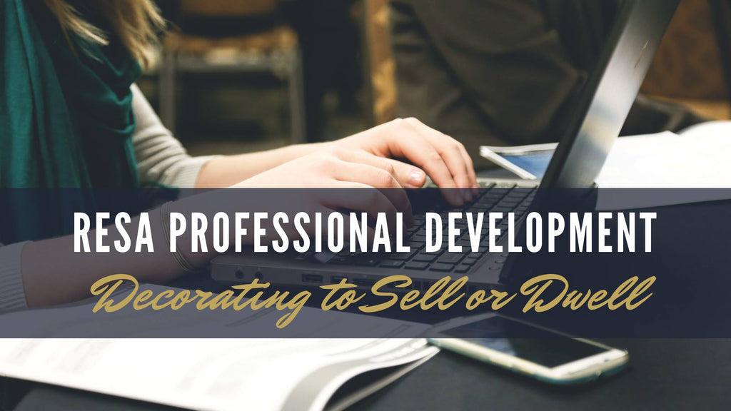 Decorating to Sell or Dwell A RESA Professional Development Webinar