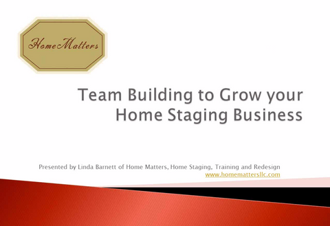 Team Building To Grow Your Home Staging Business