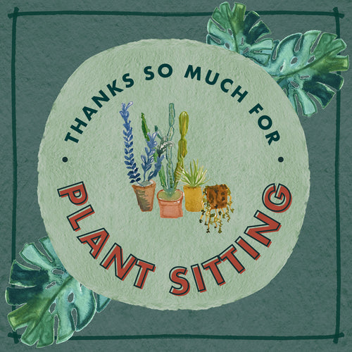 E-Gift Card | Thanks for Plantsitting