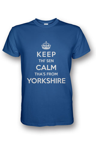 Keep Calm - Tha's From Yorkshire blue Yorkshire t shirt