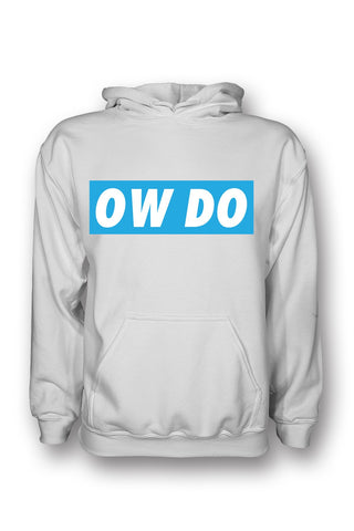 OW DO Slogan Hoodie