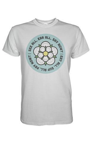 Say Nowt Pay Nowt T-Shirt