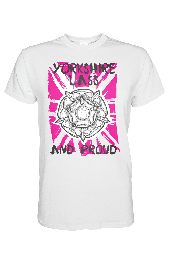 Yorkshire Lass and Proud white Yorkshire t shirt