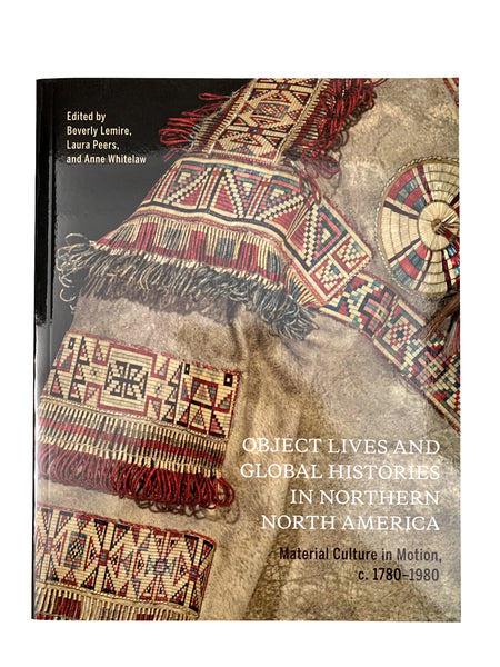 Object Lives and Global Histories in North America