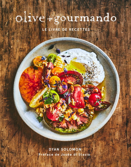Olive + Gourmando : The cook book