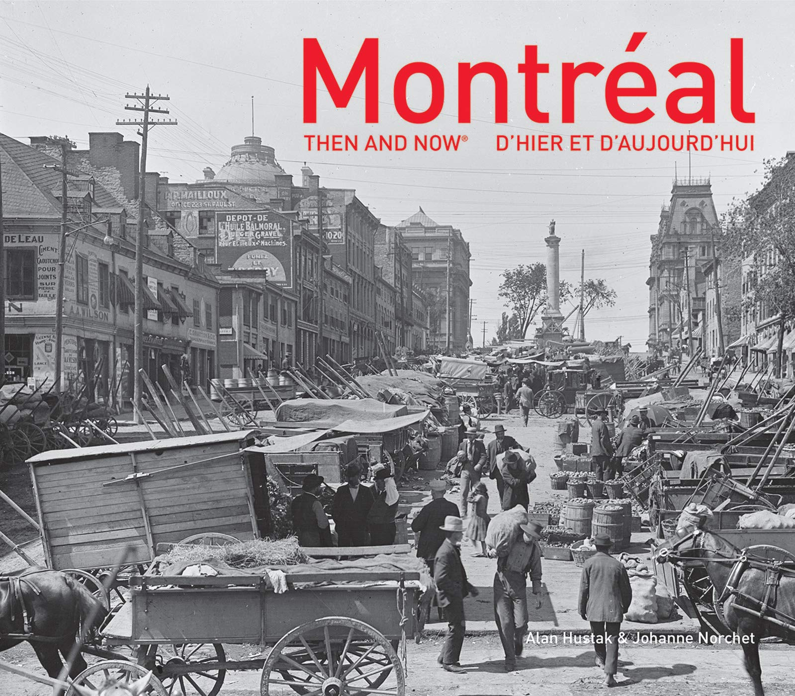 Montréal : Then and Now