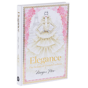 Elegance; The Beauty of French Fashion