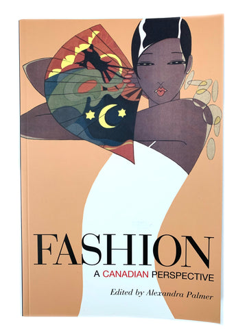 Fashion : A Canadian Perspective by Alexandra Palmer
