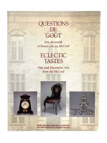 Eclectic Tases; Fine and Decorative Arts from the McCord