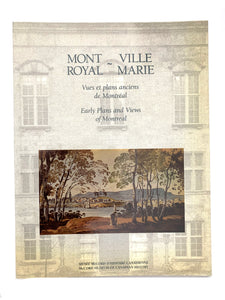 Mont-Royal, Ville-Marie; Early Plans and Views of Montreal