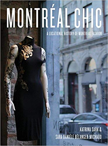 Montreal Chic: A Location History of Montreal Fashion