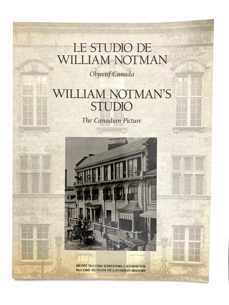 William Notman's Studio; The Canadian Picture