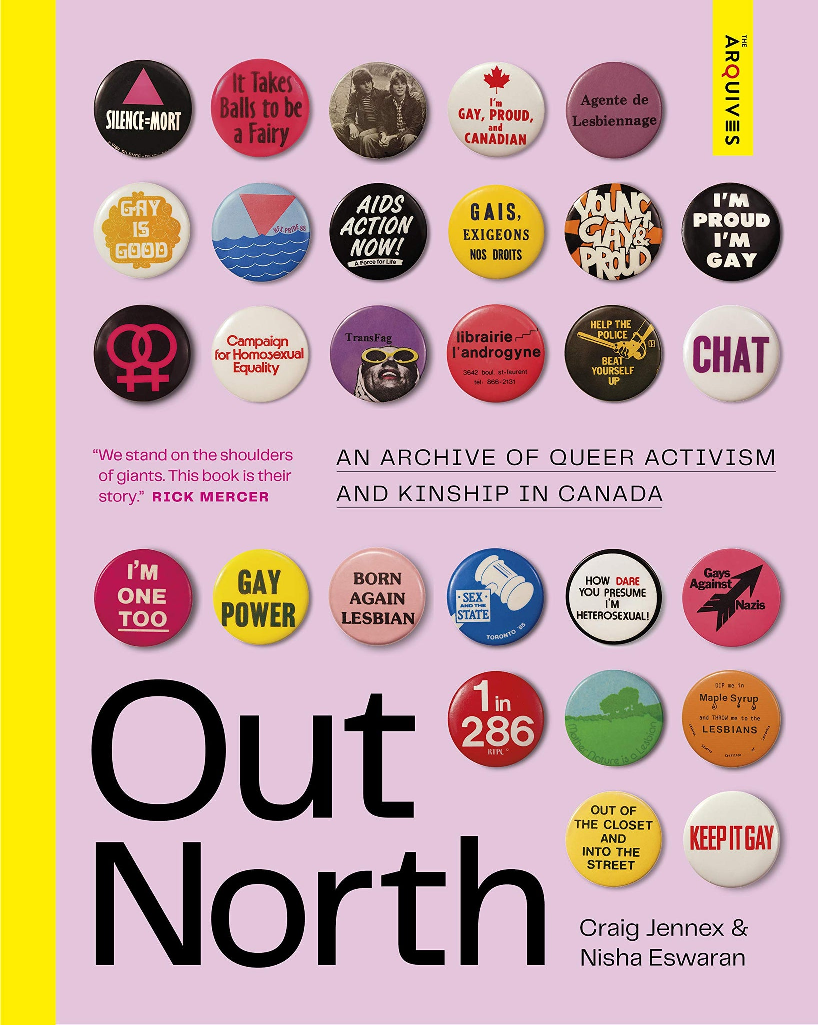 Out North; An Archive of Queer Activism and Kinship in Canada