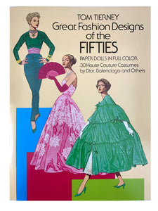 Great Fashion Designs of the Fifties: Paper Dolls by Tom Tierney