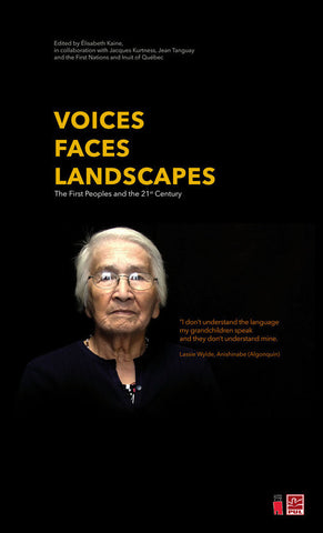 Voices Faces Landscapes; The First Peoples and the 21st Century