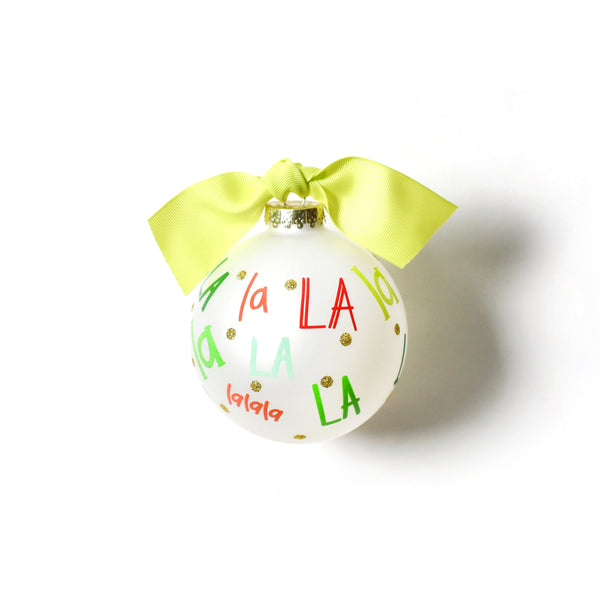 Coton Colors Fa La La La Glass Ornament