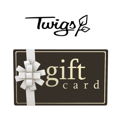 Twigs Gift Card