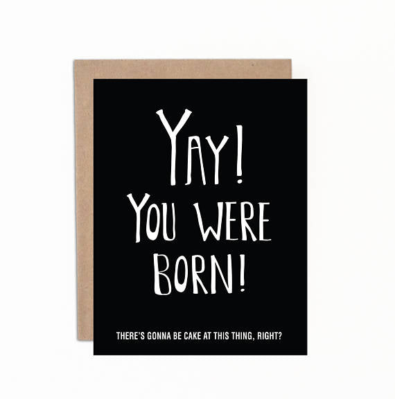 Greeting cards - Yay you were born