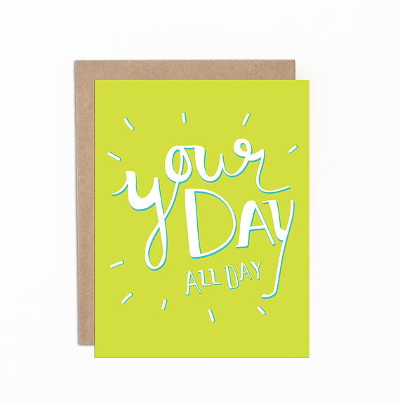 Greeting cards - Your day all day