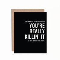 Greeting cards - You're really killin it