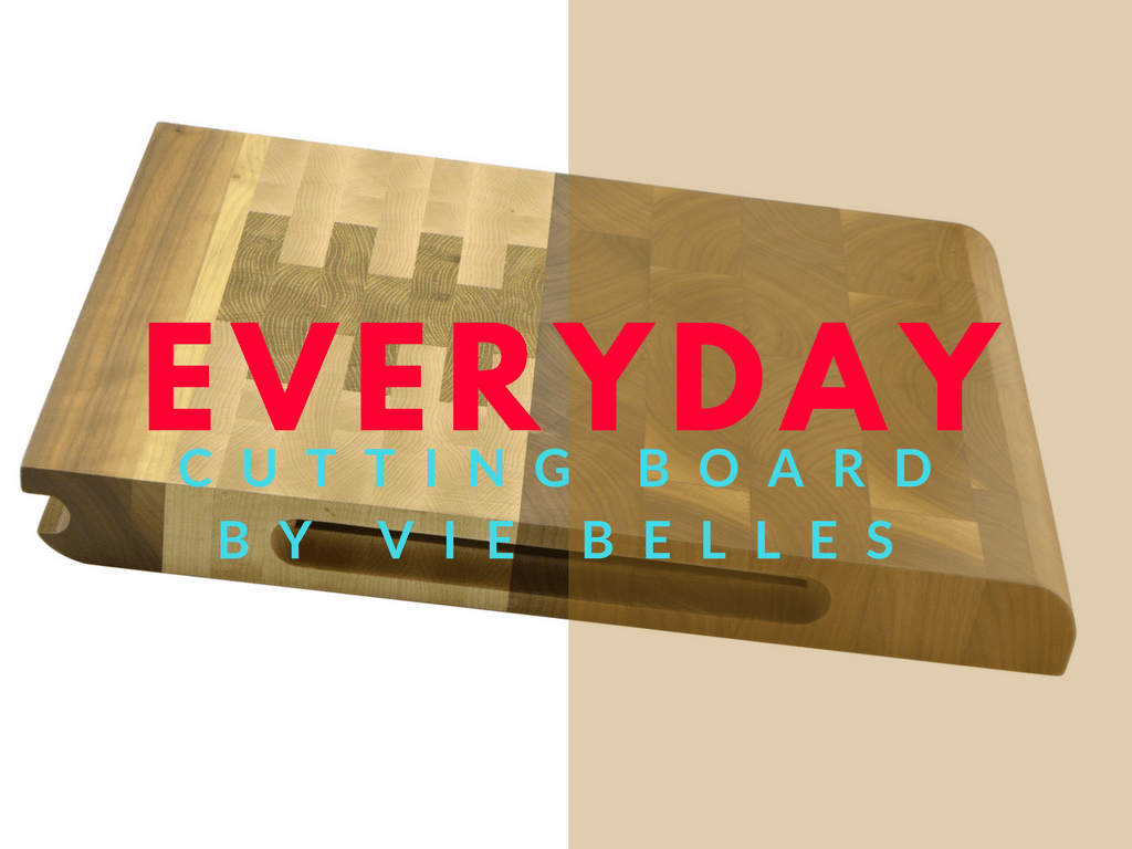 Everyday Cutting Board By Vie Belles