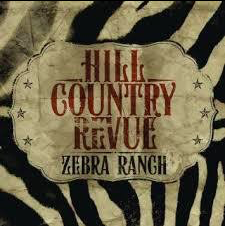 Hill Country Revue - Zebra Ranch - Mini LP