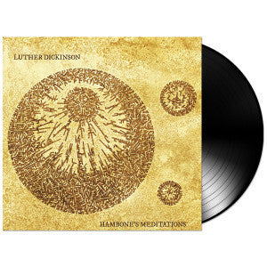 Luther Dickinson - Hambone's Meditation VINYL