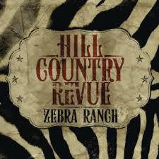 Hill Country Revue - Zebra Ranch - CD