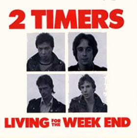 "2 Timers ""Living For The Weekend"" WAREHOUSE FIND 7"""