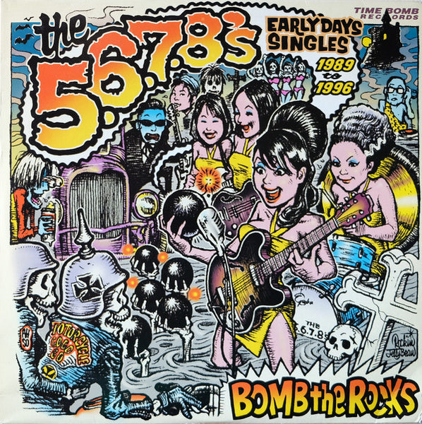 "5, 6, 7, 8's, The ""Bomb The Rocks Early Days Singles 1989-1996 2xLP"