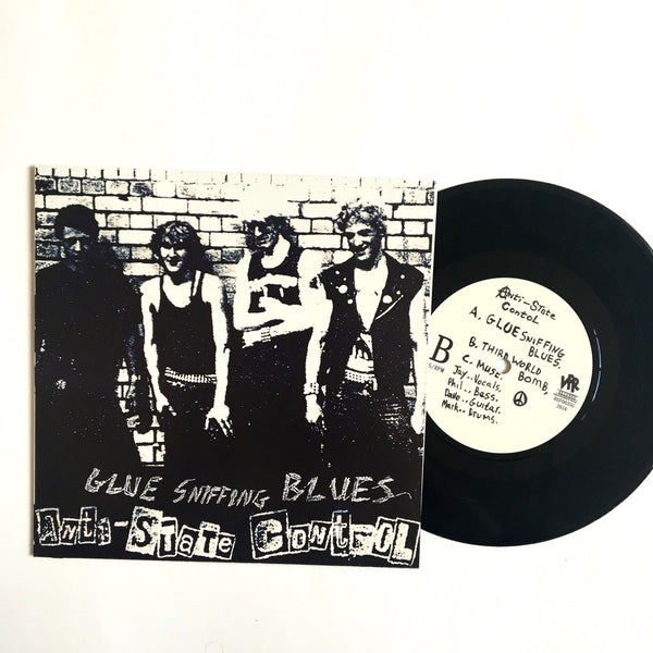"Anti State Control ""Glue Sniffing Blues"" 7"""