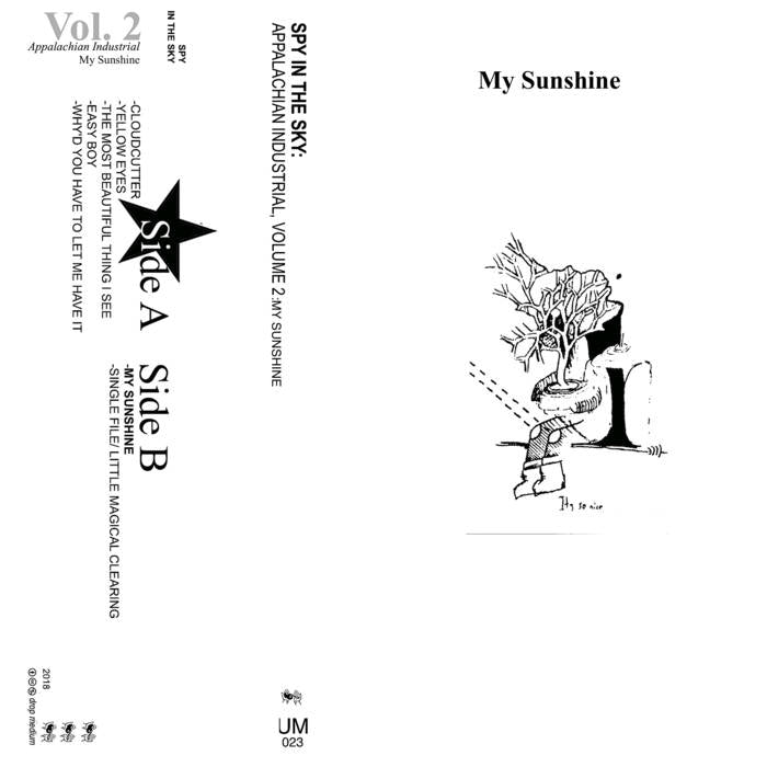 "Spy In The Sky ""Appalachian Industrial Volume 2: My Sunshine"" Cassette"