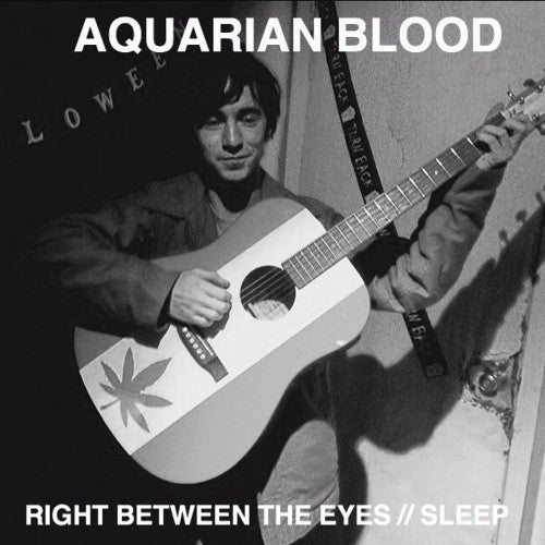 "Aquarium Blood ""Right Between The Eyes"" 7"""