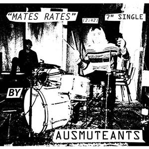 "Ausmuteants ""Mates Rates / Echo Beach"" 7"""