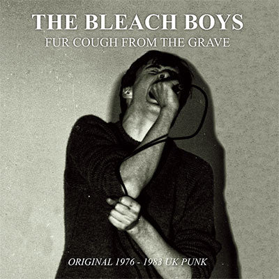 "Bleach Boys ""Fur Cough From The Grave"" LP"