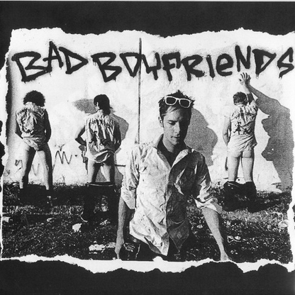 "Bad Boyfriends ""S/T"" 7"""