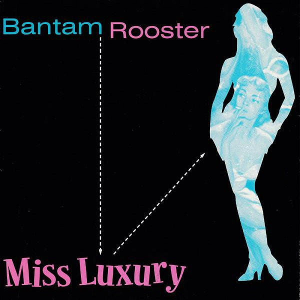 "Bantam Rooster ""Miss Luxury"" 7"""