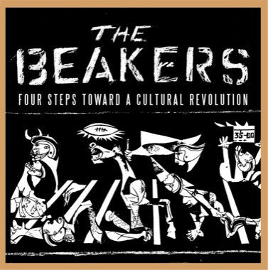 "Beakers, The ""Four Steps Toward A Cultural Revolution"" LP"