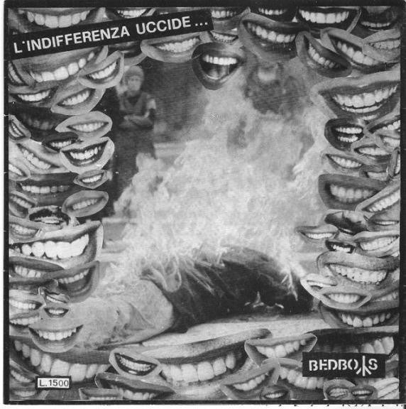 "Bedboys ""L'Indifferenza Uccide..."" 7"""