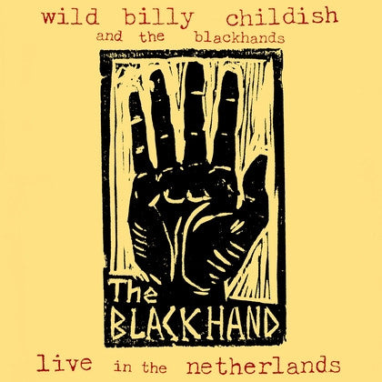 "Wild Billy Childish and the Blackhands ""Live In The Netherlands"" LP"