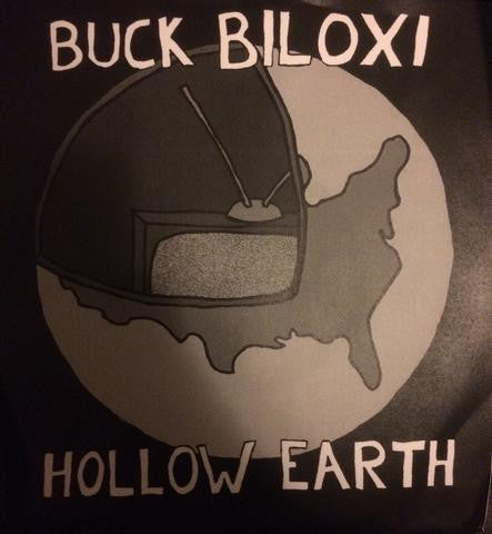 "Buck Biloxi ""Hollow Earth"" 7"""