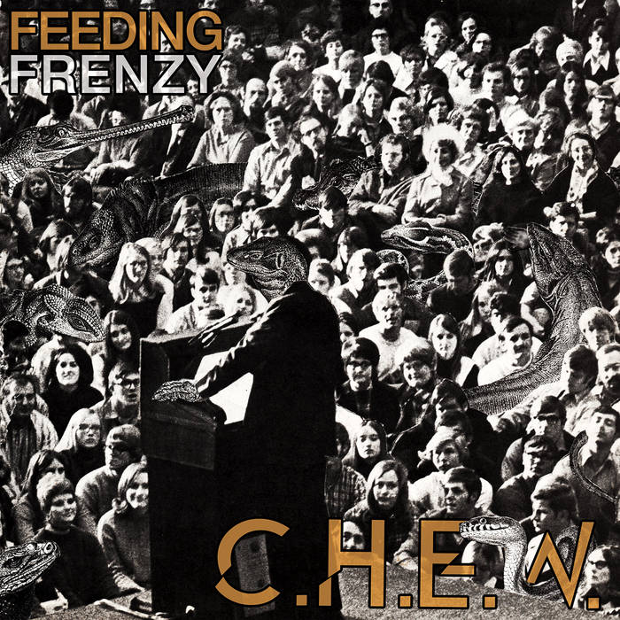 "C.H.E.W. ""Feeding Frenzy"" LP ( CHEW )"