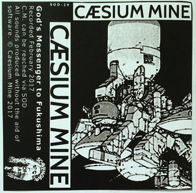 "Caesium Mine ""God's Messenger to Fukushima"" Cassette"