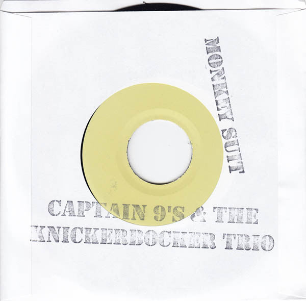 "Captain 9's & the Knickerbocker Trio ""Good Girls Don't / Monkey Suit"" 7"""