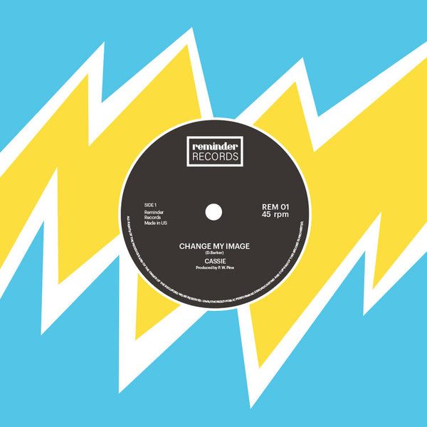 "Cassie ""Change My Image"" 7"""