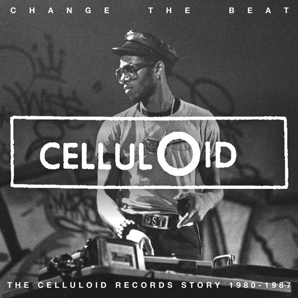 "V/A ""Change The Beat: The Celluloid Records Story 1979-1987"" 2xLP & 2xCD"